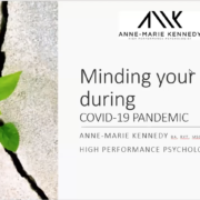 Mind your mind during covid 19 anne marie kennedy